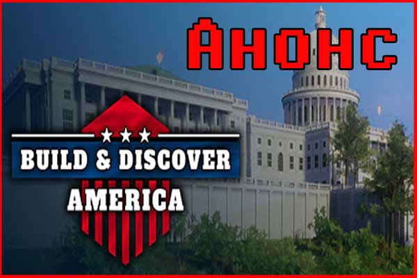 Build and Discover: America